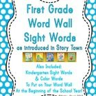 First Grade Word Wall Sight Word Cards and Checklists as introduced in StoryTown  Also included are color words and Kindergarten sight words from H...