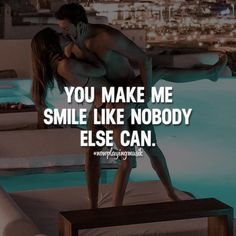 You make me smile like nobody else can. Like and share your thoughts! ➡️ @npmusik for love quotes! #nowplayingmusik #quotes #quote #love #passion #art #feelings #relationship #relationshipgoals #couple #couples #couplegoals #lovequotes #lovequote