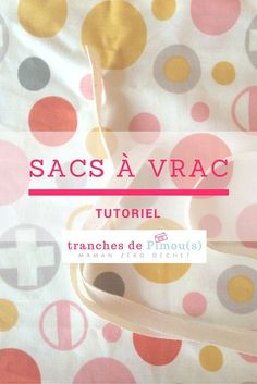 Tutoriel pour coudre vos sacs à vrac - Coin Couture, Couture Sewing, Beginner Sewing Patterns, Sewing Projects For Beginners, Diy Projects, Sewing Hacks, Sewing Tutorials, Sewing Tips, Fat Quarter Projects