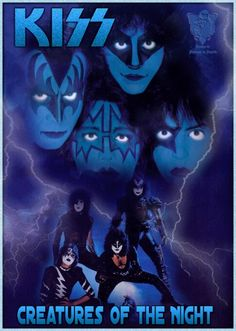 Kiss-Creatures Of The Night. Paul Stanley, Rock And Roll Bands, Rock N Roll Music, Rock Bands, Gene Simmons, Kiss Rock, Iron Maiden Powerslave, Kiss World, Rock Poster