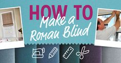 Anglian Home just launched a fun DIY infographic that shows how to make your own Roman blinds.