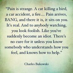 charles bukowski pain - Google Search