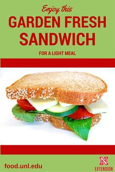 Garden fresh sandwich recipe for quick, light meals that help you save time cooking.  #NebExt