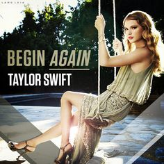 Taylor Swift - Begin Again cover