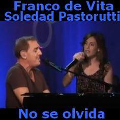 Acordes D Canciones: Franco de Vita - No se olvida ft. Soledad Pastorutti