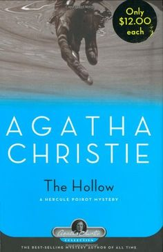 Bestseller Books Online The Hollow: A Hercule Poirot Mystery (Agatha Christie Collection) Agatha Christie $9.69  - http://www.ebooknetworking.net/books_detail-1579127363.html