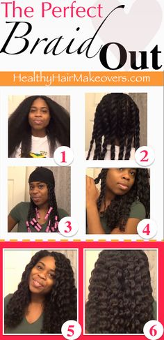 """Love XOXO!  The """"Perfect"""" Braid-Out Tutorial For Natural or Relaxed  http://www.healthyhairmakeovers.com/Braided_Hair_Styles.html"""