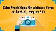 Fototipps für Social-Media-Posts: Worauf du als Anfänger beim schnellen Knipsen von Fotos für deine Fans und Follower in erster Linie achten solltest.