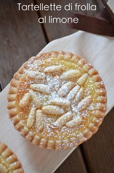 I dolci nella mente: Tartellette di frolla al limone Homemade Desserts, No Bake Desserts, Italian Desserts, Italian Recipes, Bakery Recipes, Cookie Recipes, Sweet Dumplings, Mini Pastries, Sweet Sauce