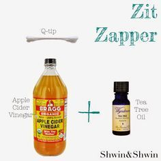 Zit Zapper - Dip end of Q-tip in Bragg's Apple Cider Vinegar the add one drop of tea tree oil to same end of Q-tip. Apply to blemish.