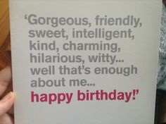 29 super ideas funny happy birthday for him friends fun Sweet Birthday Quotes, Happy Birthday For Him, Birthday Wishes Funny, Humor Birthday, Birthday Board, Birthday Greetings, Birthday Ideas, Birthday Club, Birthday Messages