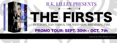 THE FIRSTS by R.K. LILLEY ~ Promo Tour & Giveaway
