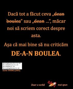 de-a-n bóulea (pop.) (bo-u-) loc. adv. Sursa: DOOM 2 (2005) Language, Romans, Bebe, Languages, Language Arts