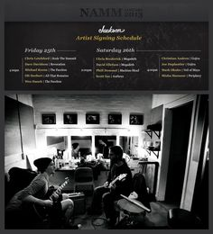 NAMM 2013: Jackson Guitars Artist Signing Schedule    Friday Janaury 25th & Saturday January 26th,  #300, Level 3    * For NAMM badge holders only, NOT open to public *