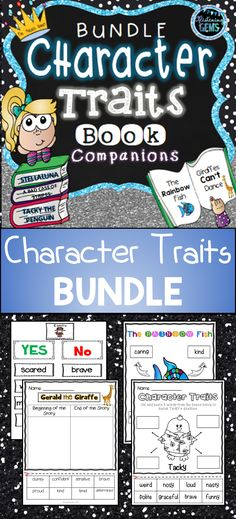 Character Traits Book Companion Bundle for - Giraffes Can't Dance, The Rainbow Fish, Stellaluna, Tacky the Penguin and A Bad Case or Stripes. No PREP printables, task cards, games, anchor charts, word wall cards and answer sheets included.