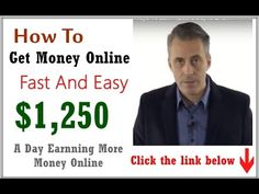 How To Get Money Online Fast And Easy - $1,250 A Day Earnning More Money...