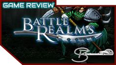 [Game Review] Battle Realms | PC Video Game Reviews, Battle, Games, Youtube, Gaming, Youtubers, Plays, Game, Toys