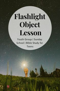 Flashlight Object Lesson - Out Upon the Waters Teen Sunday School Lessons, Teen Bible Lessons, Bible Object Lessons, Bible For Kids, Youth Group Lessons, Youth Group Activities, Activities For Teens, Group Games, Jesus Reigns