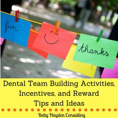 dental team building activities rewards incentives book suggestions tips and ideas betty hayden consulting