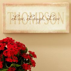 Visit my website to view more beautiful personalized signs at www.celebratinghome.com/sites/56010892