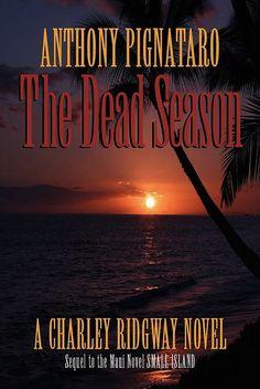 This Friday, Nov. 9: 'The Dead Season' Book Signing with Author @apignataro at Wailuku Coffee Company
