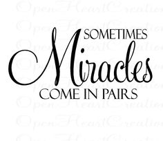 Sometimes Miracles Come in Pairs Vinyl Wall Decal Twin Baby Nursery Wall Quote Christian Vinyl Wall Lettering Decal x - Twin quotes, Twin baby quotes, Twin babies -