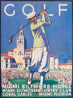 1931 Golf Miami  Biltmore Hotel, Florida vintage travel sport poster Vintage Golf, Vintage Travel, Vintage Sport, Thema Golf, Resorts, Coral Gables Miami, Golf Hotel, Vintage Hotels, Vintage Florida