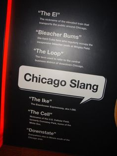 Chicago slang https://www.youtube.com/channel/UCWfl0tOS4C_wVFqadSMC26Q/playlists