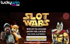 Join us at www.luckywinslots.com from now until the 15th September 2016 for our Slots Wars Tournament and win huge cash prizes plus free spins on your favourite Slots Games!   Join us for some action-packed entertainment! Do you have what it takes to make it onto the leaderboard and WIN the Slots Wars?  Use Bonus Code SLOTWARS1 to enter this week! GOOD LUCK!
