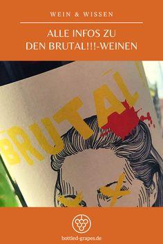Was es mit den Weinen namens Brutal!!! auf sich hat? Das erfahrt ihr auf dem Weinblog bottled-grapes.de! #wein #winzer #weinwissen #wissen #weinblog #weinliebe Lost In Translation, Blog, Crying, Legends, Blogging