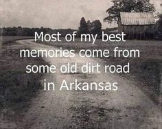 Most of my BEST memories come from some old dirt road. My Pap Paw and Mam maw's farm. Up a dirt road to the top of the hill. Country Girl Quotes, Country Life, Country Girls, Country Roads, Southern Quotes, Country Strong, Country Living Quotes, Country Sayings, Country Farm