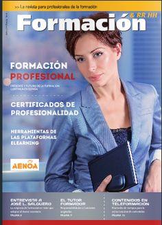 ¿Quieres leer la Nueva Revista para Profesionales de la Formación? Hazlo clickando en la imagen o en: http://www.aenoa.com/