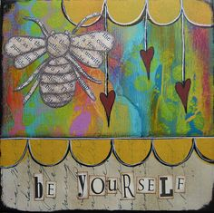 be yourself  5 x 5 Original Collage on Canvas by by collageartgirl, $50.00