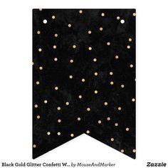 Shop Black Gold Glitter Confetti Wedding Bunting Flags created by MouseAndMarker. Personalize it with photos & text or purchase as is! Wedding Bunting, Wedding Confetti, Graphic Design Trends, Graphic Design Projects, Glitter Confetti, Gold Glitter, Eid Crafts, Happy Birthday Signs, Sheep Crafts