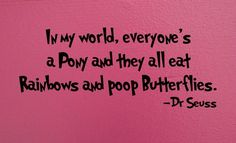 Dr Seuss.. lol!!!