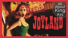 EU LI: Joyland {All About King #25} | All About That Book |