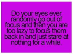 Anyone else's eyes do this?