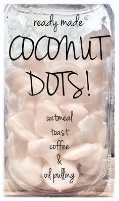 Make Some Coconut Oil Dots!