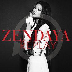 Zendaya: Replay (CD Single) - 2013.