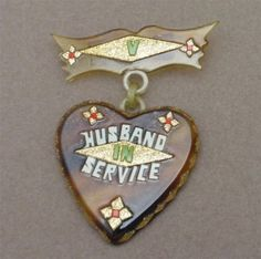 'Husband in Service' WWII Heart Pin Celluloid