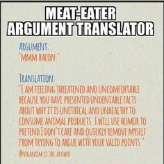 """Stop childishly saying """"Mmm bacon"""" to vegans. We already know you're a heartless killer. We're just trying to figure out how to actually make you care!"""