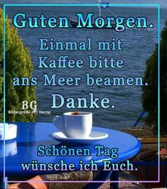 guten morgen bilder am meer - Gb Bilder Good Night, Good Morning, Am Meer, Spirituality, Blog, Motivation, Painting, Art, Europe