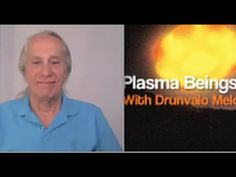 Plasma Beings ITs with Drunvalo Melchizedek (Part 2/2) - YouTube