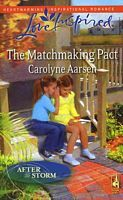 The Matchmaking Pact by Carolyne Aarsen - FictionDB