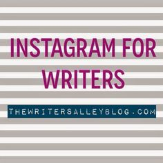 Instagram For Writers | Not sure how to use this visually-driven social platform as a writer? Check out this post for some tips on using Instagram as a writer.