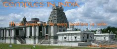 Famous Temples in India,Ancient Temples in India,Temples of India , Temples of South India,Temples of northern India,Hindu Temple allover India can be seen here this blog.This is not a normal,here you can feel the presence of God and Goddess of Hindu.Here was God Vishnu,here there is God Shiva.Here the Divine mother Goddess Devi,Temples in karnataka ,Temples in Tamilnadu,Temples in Kerala,Temples in Andhra pradesh, Temples in Kanchipuram,Temples in kumbakonam,Temples of Goa,India Temples