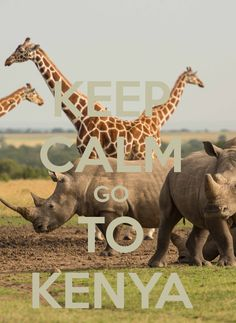 Keep Calm Go To Kenya