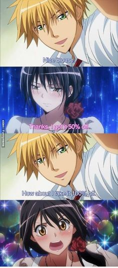 kaichou wa maid sama..seems like something Usui would say ;) XD