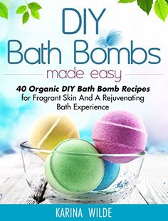 Diy Bath Bombs Made Easy: 40 Organic Diy Bath Bomb Recipes for Fragrant Skin and a Rejuvenating Bath Experience Paperback – Import 23 Apr 2015 Diy Spa, Diy Beauté, Sell Diy, Homemade Bath Bombs, Diy Bath Bombs Easy, Shower Bombs, Bomb Making, Bath Bomb Recipes, Easy Bath Bomb Recipe