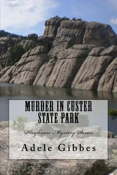 Murder in Custer State Park (Playhouse Mystery Series) by Adele Gibbes, http://www.amazon.com/dp/B00H6Y7E6G/ref=cm_sw_r_pi_dp_-ZkUsb037VWP4